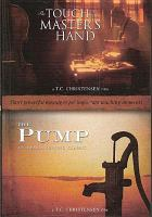 Cover image for The Touch of the master's hand The pump