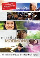 Cover image for Meet the Mormons [videorecording DVD]