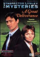 Cover image for The Inspector Lynley mysteries. Season 1,  Pilot A great deliverance