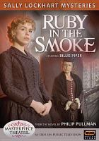 Cover image for Ruby in the smoke. bk. 1 Sally Lockhart mysteries