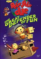 Cover image for Rolie Polie Olie. The great defender of fun [videorecording DVD]