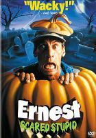 Cover image for Ernest scared stupid [videorecording DVD]