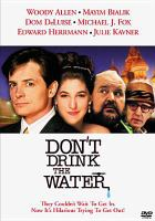 Cover image for Don't drink the water [videorecording DVD]