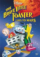 Cover image for The brave little toaster goes to Mars