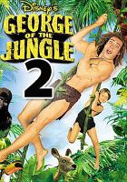 Cover image for George of the jungle 2