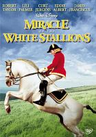 Cover image for Miracle of the white stallions [videorecording DVD]