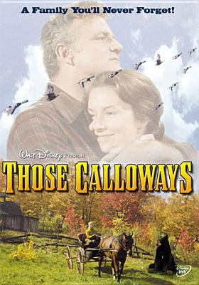 Cover image for Those Calloways [videorecording DVD]