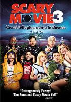 Cover image for Scary movie 3 [videorecording DVD]