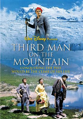 Cover image for Third man on the mountain [videorecording DVD] : conquering the past would be the climb of his life
