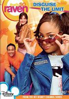 Cover image for That's so Raven. Disguise the limit [videorecording DVD]