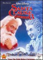 Cover image for Santa clause 3 [videorecording DVD] : the escape clause