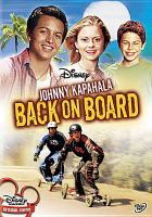 Cover image for Johnny Kapahala: back on board [videorecording DVD]