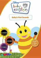 Cover image for Baby Einstein. Baby's first sounds [videorecording DVD]