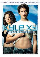 Cover image for Kyle XY. Season 2, Complete Revelations