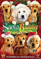 Cover image for Santa Buddies the legend of Santa Paws
