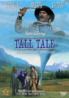 Cover image for Tall tale [videorecording DVD] : the unbelievable adventure