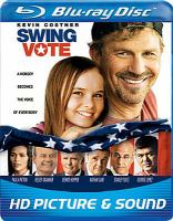 Cover image for Swing vote [videorecording Blu-ray]