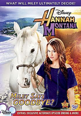 Cover image for Hannah Montana. Miley says goodbye?