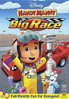 Cover image for Handy Manny. Big race