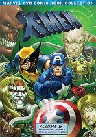 Cover image for X-Men. Volume 5