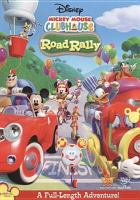 Cover image for Mickey Mouse Clubhouse. Road rally