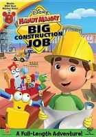 Cover image for Handy Manny. Big construction job [videorecording DVD]