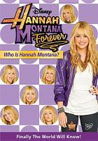 Cover image for Hannah Montana. Who is Hannah Montana?