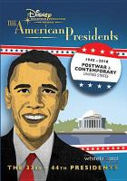 Cover image for The American presidents. 1945-2010, post war & contemporary United States [videorecording DVD]
