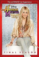 Cover image for Hannah Montana forever. Season 4, the final season [videorecording DVD].