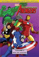 Cover image for The Avengers, Earth's mightiest heroes. Volume 3, Iron man unleashed