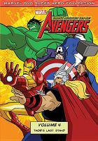 Cover image for The Avengers, Earth's mightiest heroes. Volume 4, Thor's last stand