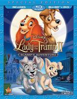 Cover image for Lady and the Tramp II. Scamp's adventure