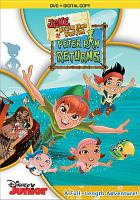 Cover image for Jake and the Never Land pirates. Peter Pan returns