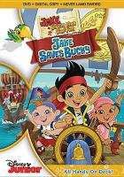 Cover image for Jake and the Never Land pirates. Jake saves Bucky