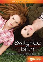 Cover image for Switched at birth. Volume 1