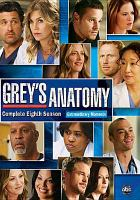 Cover image for Grey's anatomy. Season 08, Complete
