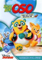 Cover image for Special agent Oso. The spy who helped me