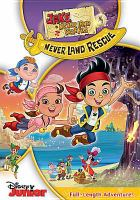 Cover image for Jake and the Never Land pirates. Never Land rescue
