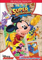 Cover image for Mickey Mouse Clubhouse. Super adventure [videorecording DVD]