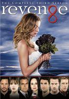 Cover image for Revenge. Season 3, Complete [videorecording DVD]