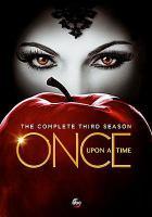 Imagen de portada para Once upon a time. Season 3, Complete [videorecording DVD]