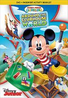 Cover image for Mickey Mouse Clubhouse. Around the clubhouse world [videorecording DVD]
