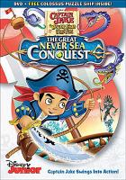 Imagen de portada para Captain Jake and the Never Land Pirates. The great Never Sea conquest [videorecording DVD].