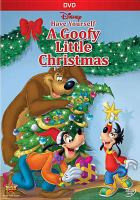 Cover image for Goofy little Christmas [videorecording DVD]