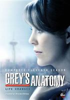 Cover image for Grey's anatomy. Season 11, Complete [videorecording DVD] : Life changes