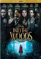 Cover image for Into the woods [videorecording DVD] : (Meryl Streep version)