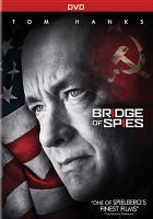 Cover image for Bridge of spies [videorecording DVD]