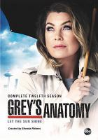 Cover image for Grey's anatomy. Season 12, Complete [videorecording DVD]