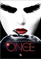 Cover image for Once upon a time. Season 5, Complete [videorecording DVD]