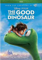 Imagen de portada para The good dinosaur [videorecording DVD]